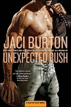 Unexpected Rush by Jaci Burton (Play by Play Series, Book 11)