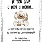 If You Give a Dog a Donut Pattern: Donuts Patterns