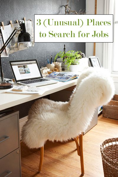 3 (unusual) places to search for jobs