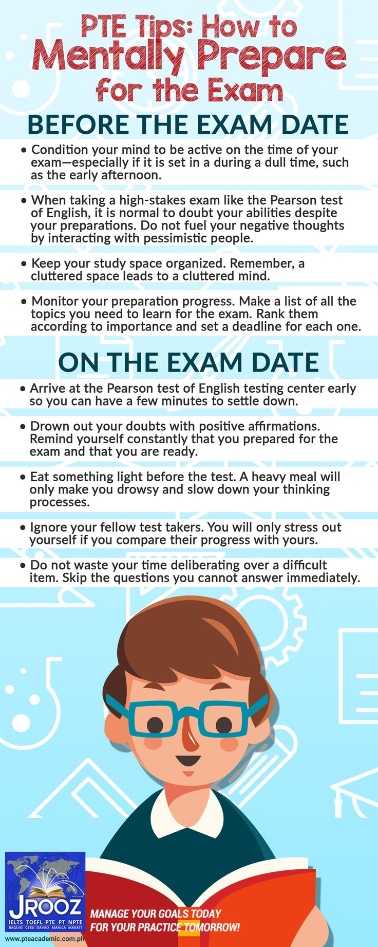 PTE Tips:  How to Mentally Prepare for the Exam - No matter how hard you study for the Pearson test of English, your efforts can go to waste if you do not prepare mentally for the exam. Use these tips to get the right mindset and improve your test performance.