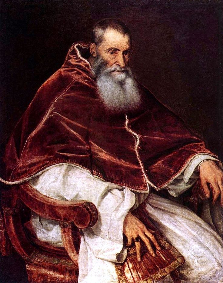 Pope Paul III  9 February 1468 – 10 November 1549  born Alessandro Farnese  Pope from 13 October 1534 to death in 1549  He came to the papal throne following the 1527 sack of Rome. During his pontificate, and in the spirit of the Counter-Reformation, new Catholic religious orders and societies. He convened the Council of Trent in 1545. He was a significant patron of the arts and employed nepotism to advance the power and fortunes of his family.