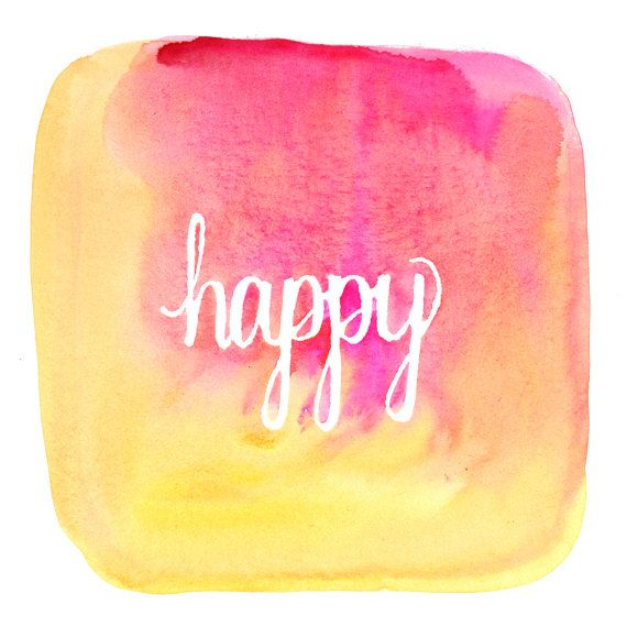 9x9 Art Print  Happy  Watercolor Quote by leftylettering on Etsy, $15.00