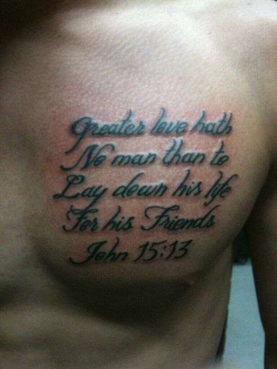 "John 15:13    ""Greater love hath no man than this, that a man lay down his life for his friends""  <3 <3 <3"