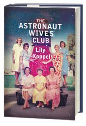 Astronauts Wives Club book into TV show! Get ready for ...
