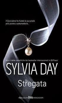 STREGATA da Max, stregone cacciatore di Sylvia Day, nel suo ultimo romanzo erotico dalla trama paranormale. http://pupottina.blogspot.it/2015/11/stregata-di-sylvia-day.html