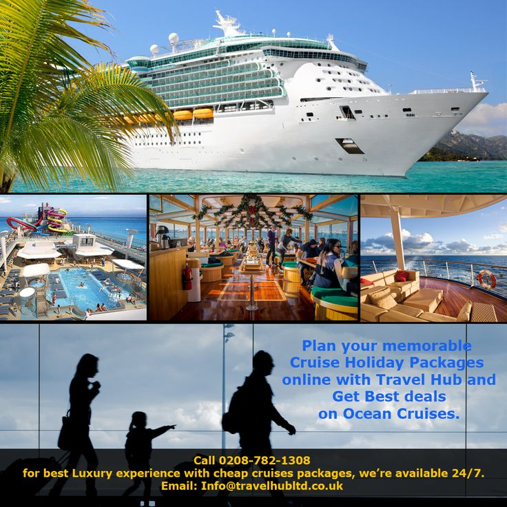 Plan Your Memorable Cruise Holiday Packages Online With Travel Hub - Cruise packages