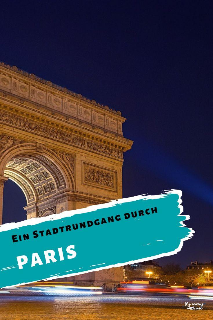 Der erste Tag in Paris – ein Stadtrundgang