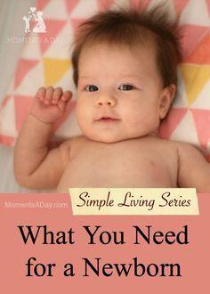 Simple Living Newborn Essentials