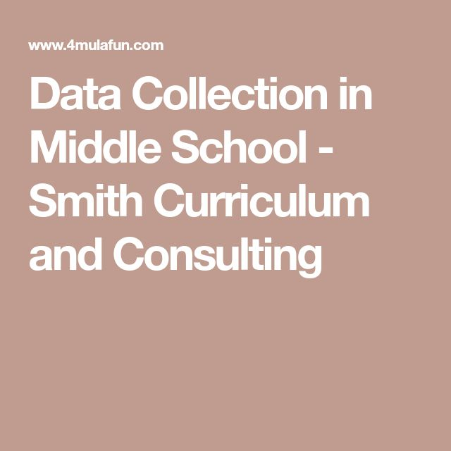 Data Collection in Middle School - Smith Curriculum and Consulting