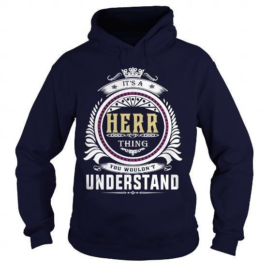herr  Its a herr Thing You Wouldnt Understand  T Shirt Hoodie Hoodies YearName Birthday