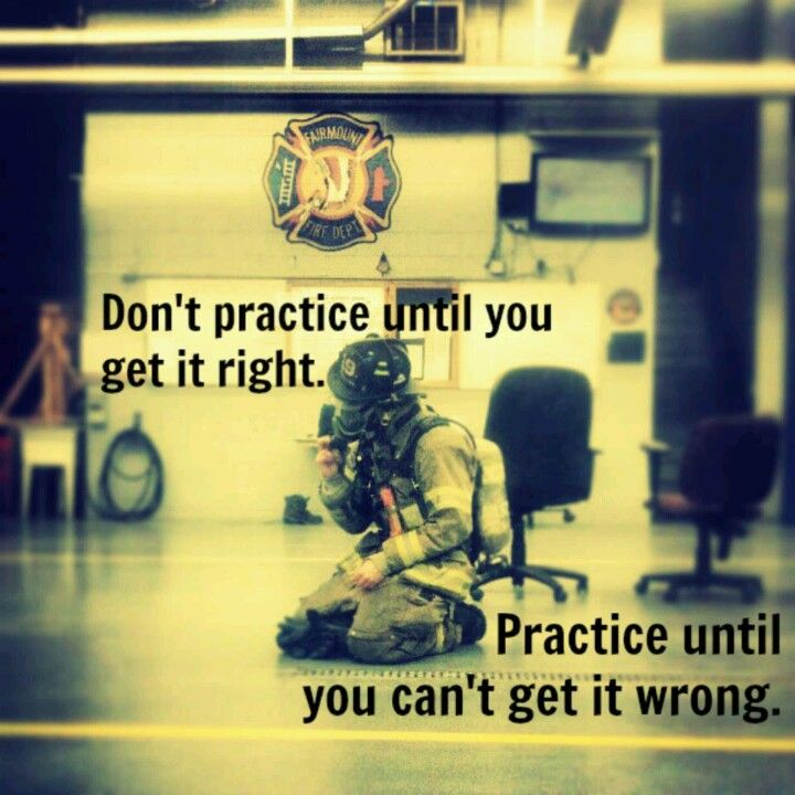 Don't practice until you get it right. Practice until you can't get it wrong. ~ Re-pinned by Crossed Irons Fitness