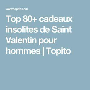 Top 80+ cadeaux insolites de Saint Valentin pour hommes | Topito
