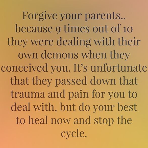 Image Forgive Your Parents Repin And Follow Forgiving Yourself Forgiveness Motivational Quotes