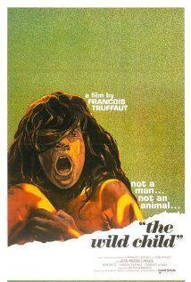 Il ragazzo selvaggio (1970) In una foresta francese nel 1798, viene trovato un bambino che non può camminare, parlare, leggere o scrivere. Un medico si interessa nel bambino e cerca pazientemente di civilizzarlo.