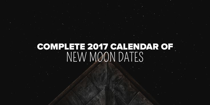 When are the New Moons in 2017? This New Moon Calendar is perfect for planning new beginning prayers and spells! Bring happiness, love, and more into your life! Wicca pagan paganism astrology | #PlentifulEarth