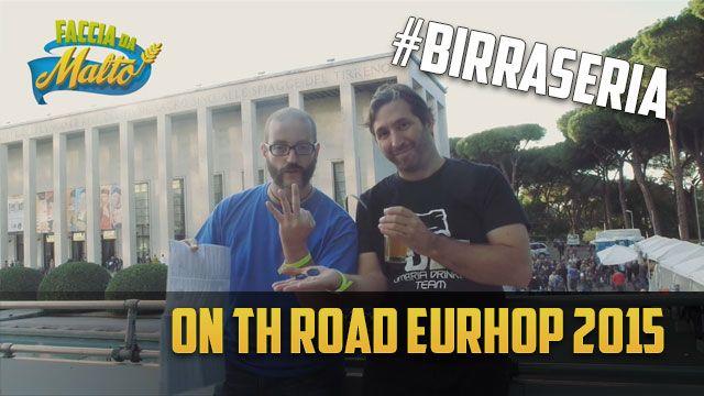 EuroHop 2015: Noi c'earavamo!  #eurhop #birra #roma #festival #birraartigianale