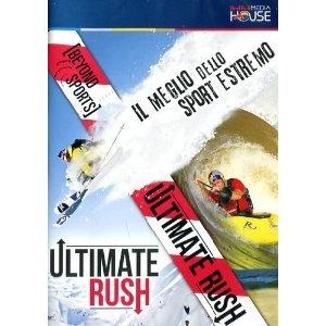 Ultimate Rush - Il meglio dello sport estremo