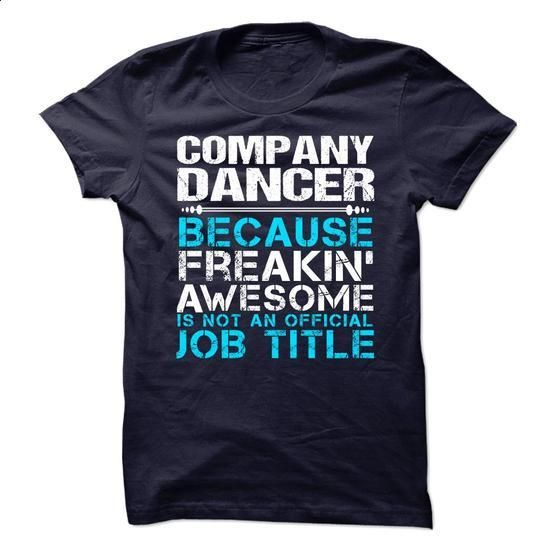 Company Dancer - #shirt design #black shirts. BUY NOW =>…