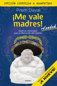 Libro Me Vale Madres, Vale Madres ... @tataya.com.mx 2020