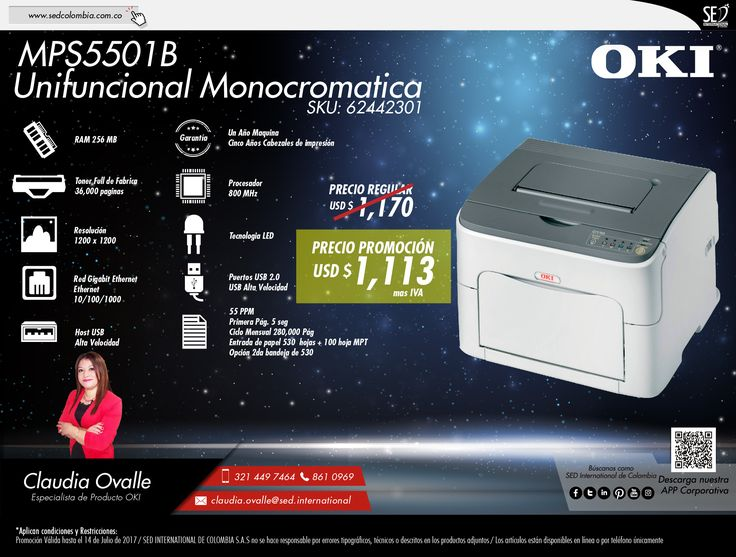 MPS5501B Unifuncional Monocromatica: Contacta a tu gerente de producto para más información: Claudia Ovalle Celular: 321 449 7464 Email: claudia.ovalle@sed.international