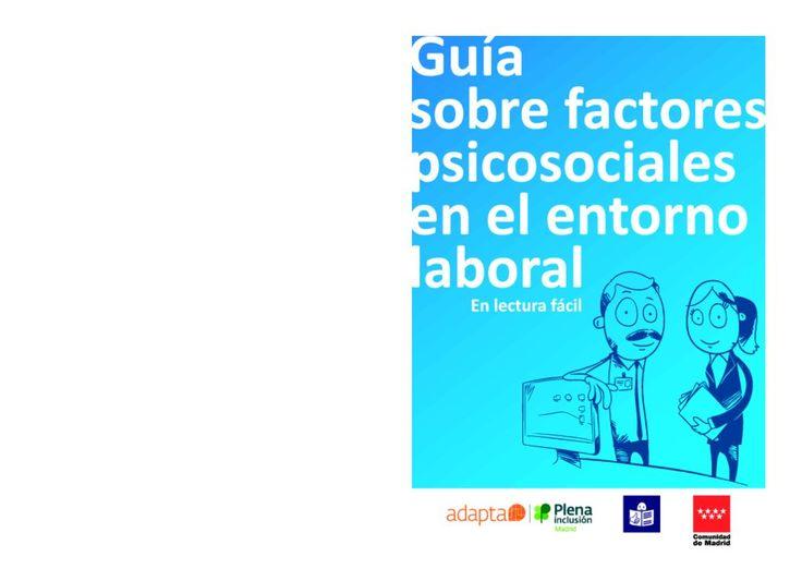 """Guía sobre factores psicosociales en el entorno laboral"""" publicada por el Instituto Regional de Seguridad y Salud en el Trabajo de la…"""