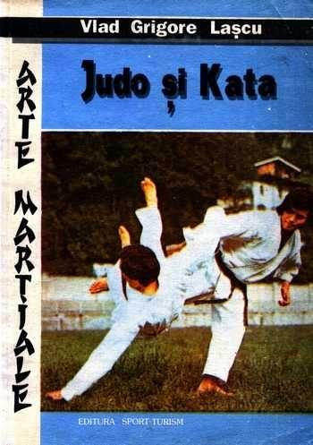Vlad Grigore Laşcu - Judo şi Kata