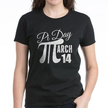 Pi Day March 14 Women's Dark T-Shirt. Pi Day, March 14. I will be wearing my Pi Day t-shirt this year. Math geek. The M in March is the mathematical symbol for pi.