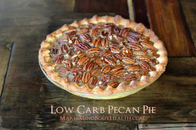 Pecan Pie (low carb, keto, holidays) | Maria Mind Body Health - additional Thanksgiving recipes included