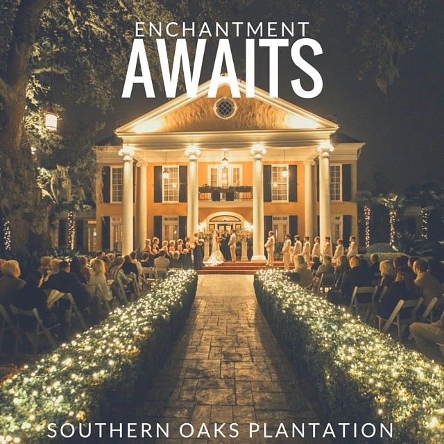 See Southern Oaks Plantation Reviews On In 2018 When We Say I Do Pinterest Wedding And Weddings