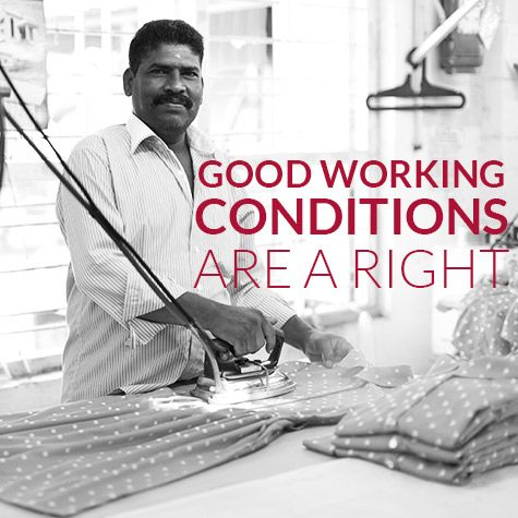 Good Working Conditions are a Right #fashiontakesaction