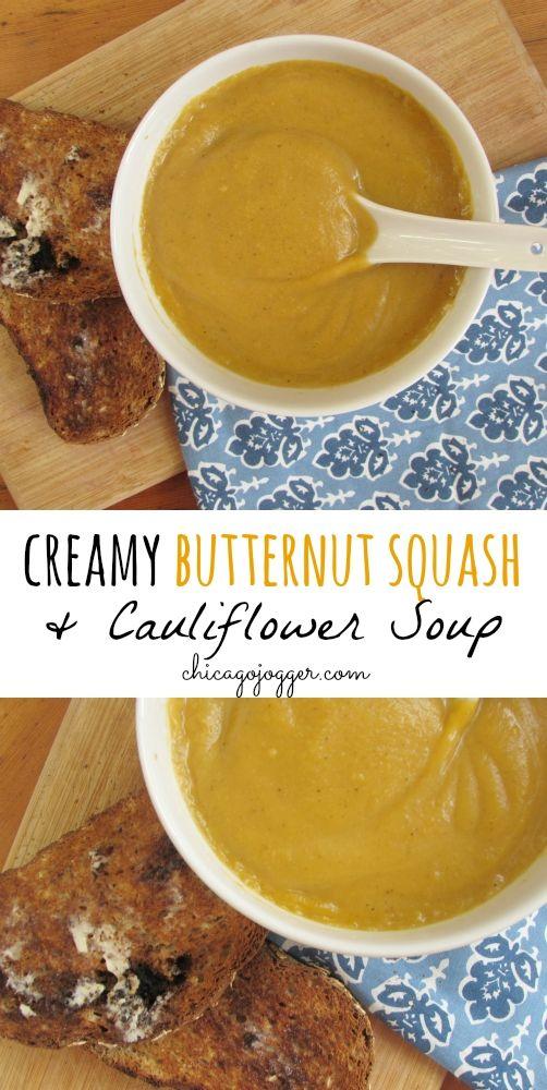 Creamy Butternut Squash & Cauliflower Soup - the perfect dinner recipe for fall   chicagojogger.com
