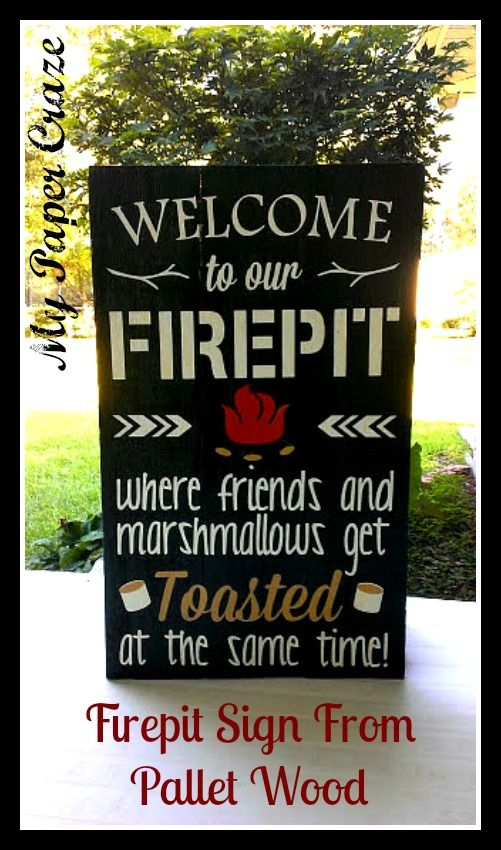 LOVE this! Next Spring we're planning on removing our deck and putting in a patio and firepit - I think I'll need this sign.
