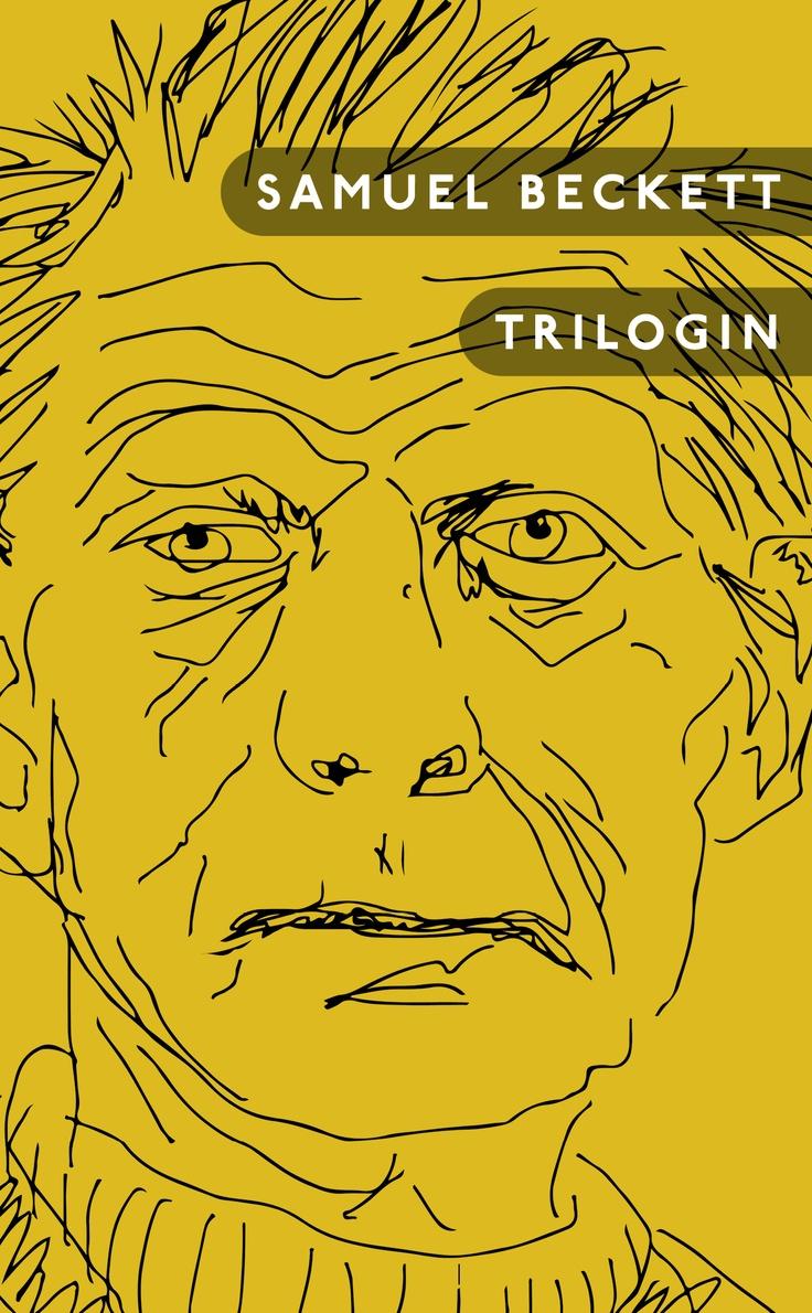 """Samuel Beckett """"Trilogin - En modern klassiker"""" (Modernista 2013, POCKET). Översättning: Lill-Inger Eriksson. Förord: Jesper Olsson."""