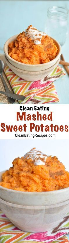 These Clean Eating mashed sweet potatoes are quick to make and the Greek yogurt in them makes them extra creamy and healthy.