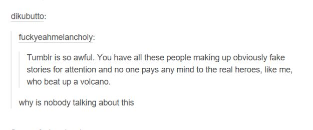 This totally real story: | 17 Tumblr Posts That Are So Dumb But So Funny