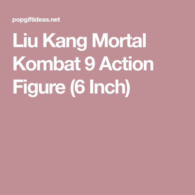 Liu Kang Mortal Kombat 9 Action Figure (6 Inch)