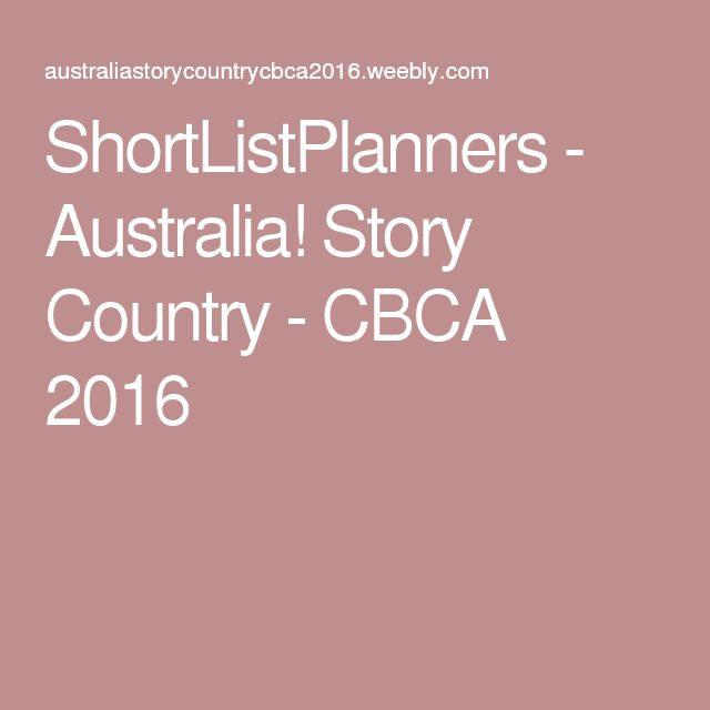 ShortListPlanners - Australia! Story Country - CBCA 2016