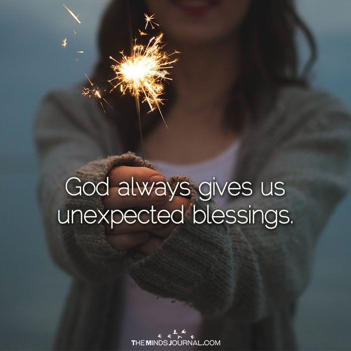God Always Gives Us Unexpected Blessings - https://themindsjournal.com/god-always-gives-us-unexpected-blessings/