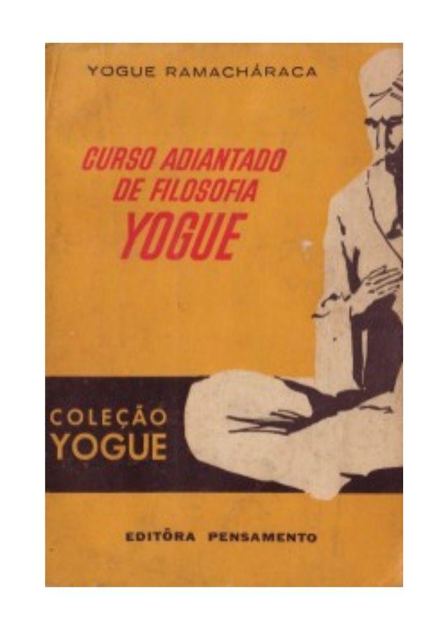 CURSO ADIANTADO DE FILOSOFIA YOGUE do Yogue Ramacháraca
