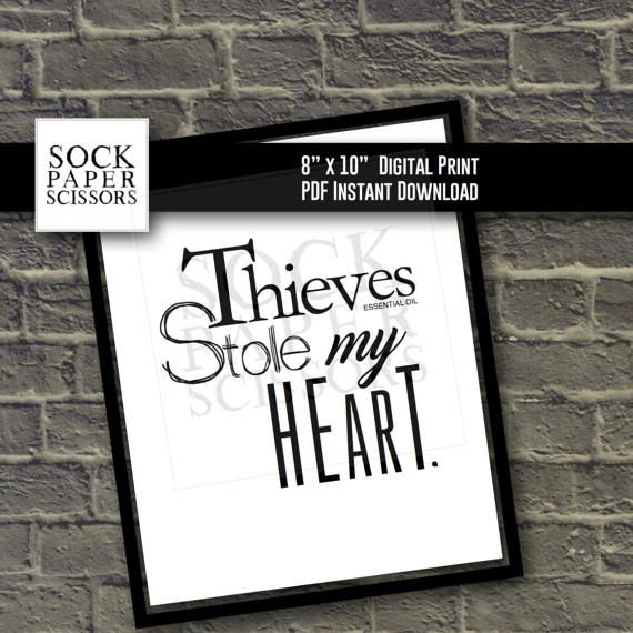 Printable Essential Oil Art Print  Thieves stole my heart.