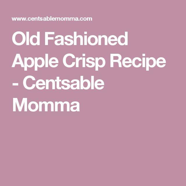 Old Fashioned Apple Crisp Recipe - Centsable Momma