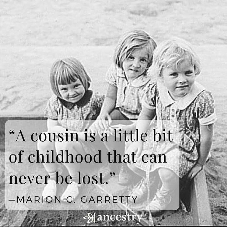 I love my cousins they are my best friends so many great memories!!!! Thankfully we are all still close even though the family keeps growing we all try to have a cousins dinner or get together