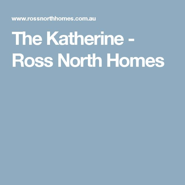 25 best ideas about katherine ross on pinterest sam for Ross north home designs