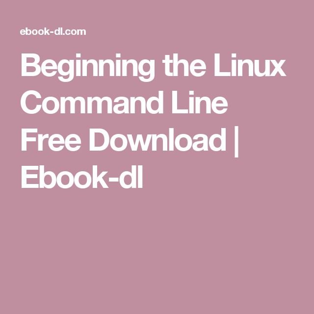 Beginning The Linux Command Line Free Download Ebook Dl Linux