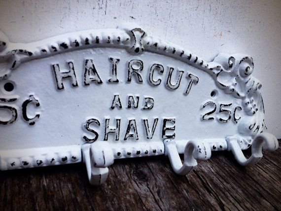 BOLD shave and a haircut towel rack // bright snowy white // for him man cave towel coat hook // vintage inspired barber sign shabby chic on Etsy, $28.00