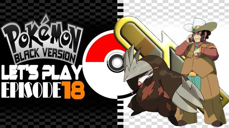 Let's Play Pokemon Black (Episode 18)