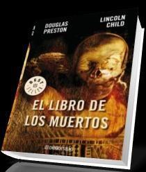 (mi.11/j,12-10-17) El Libro De Los Muerto - Douglas Preston & Lincoln Child