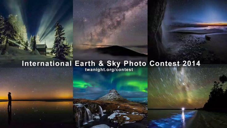 Stunning Night Sky Images: Earth & Sky Photo Contest 2014. The winners and notable photos of the 5th International Earth and Sky Photo Conte...