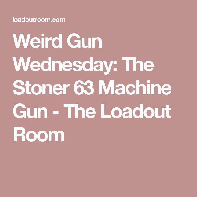 Weird Gun Wednesday: The Stoner 63 Machine Gun - The Loadout Room