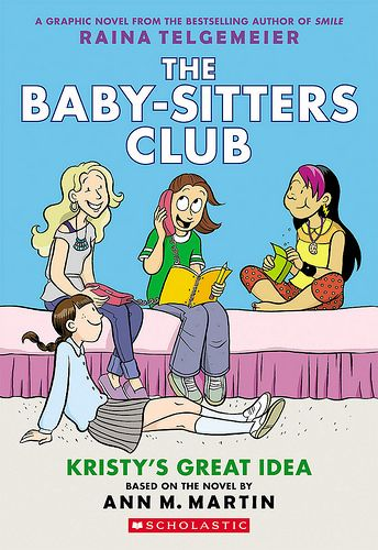 Raina Telgemeier's The Baby-Sitters Club Graphic Novels Are BACK – In Living Color!